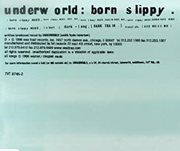 Underworld — Born Slippy