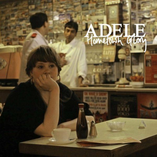 Adele — Hometown Glory