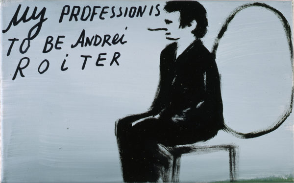 My Profession is to be Andrei Roiter, 1999, Oil on canvas