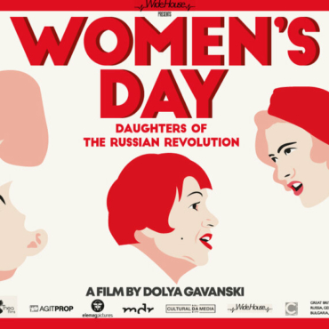 «Женский день». В Лондоне покажут документальную картину Доли Гавански о русских женщинах